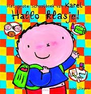Het grote schoolboek van Karel. Hallo klasje!